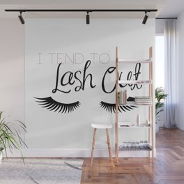 I Tend To Lash Out Wall Mural