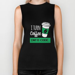 I turn coffee into code - Programming Biker Tank