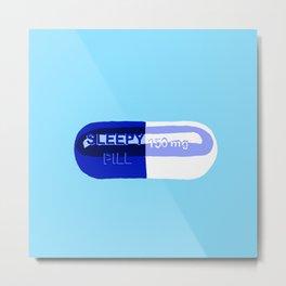 Sleepy Pill Metal Print