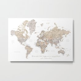 """Watercolor world map """"Happiness is a way of travel"""" Metal Print"""
