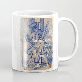 La Música es el vino que llena la copa del silencio Coffee Mug