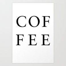 #COFFEE Art Print