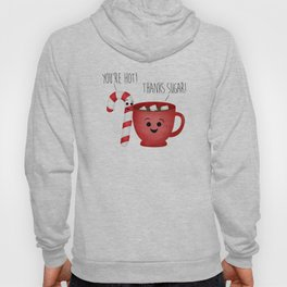 You're Hot! Thanks Sugar! Candy Cane & Hot Chocolate Couple Hoody