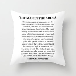 The Man In The Arena, Theodore Roosevelt, Daring Greatly Throw Pillow