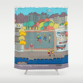 One day in the city - We do the squads? Shower Curtain