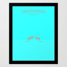 Crazy old Mule / Chicago Mule Art Print