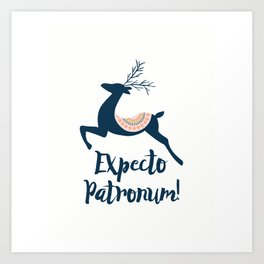 Expecto patronum! Art Print