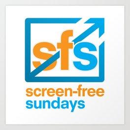 Screen Free Sundays Art Print