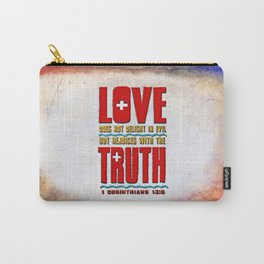 Love & Truth Carry-All Pouch