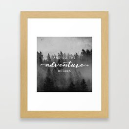 And So The Adventure Begins III Framed Art Print