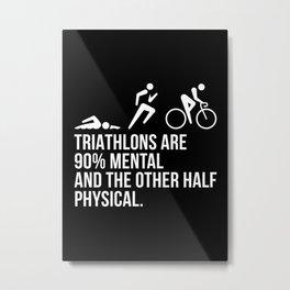Triathlon Funny Gift Idea Metal Print