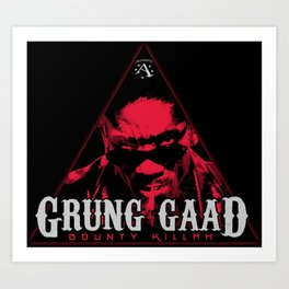 "Bounty Killer aka ""Grung Gaad"" Art Print"