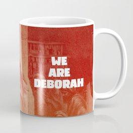 We are Deborah Coffee Mug