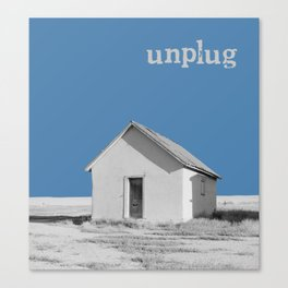 Unplug Canvas Print