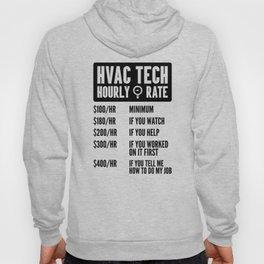 HVAC Tech Hourly Rate Shirt Funny AC Installer Contractor Engineer Men Build Hoody