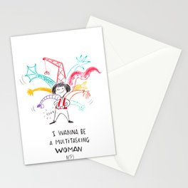 I wanna be a multitasking woman Stationery Cards