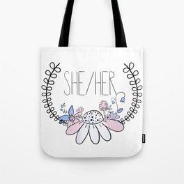Pretty Pronouns: She/her Tote Bag