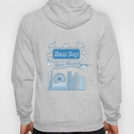 New day New Start Daily Inspirational Motivational Quote Hoody