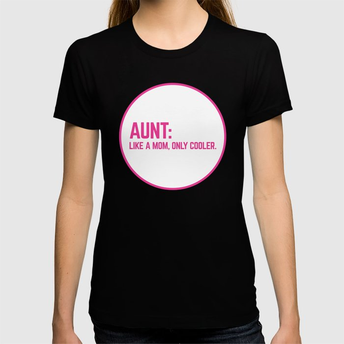 Cool Aunt Funny Quote T-shirt