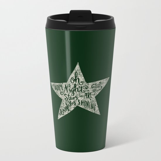 Oh holy night- Merry christmas- Illustration Star with Typography on festive green Metal Travel Mug