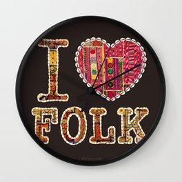 I love Folk Wall Clock