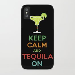 Keep Calm Tequila - black iPhone Case