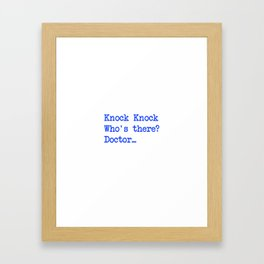 Knock-Knock 4 Framed Art Print