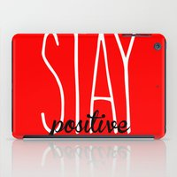 nutella iPad Cases featuring Stay Positive  by Free Specie