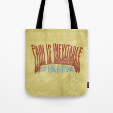 PAIN AND SUFFERING Tote Bag
