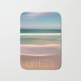 LOVE THE OCEAN I Bath Mat