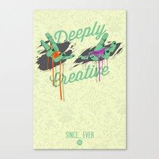 Deeply Creative Canvas Print