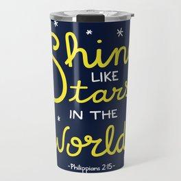 Shine Like Stars Travel Mug