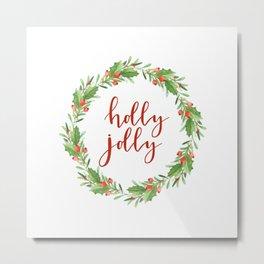 Christmas wreath-holly jolly Metal Print