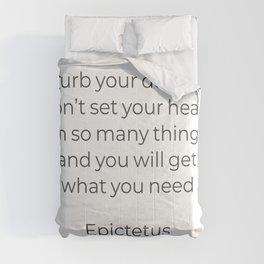Curb your desire - Epictetus Stoic Quote Comforters