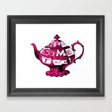 Have Some Tea! Framed Art Print