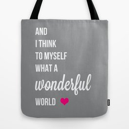 And I think to myself fuchsia Tote Bag