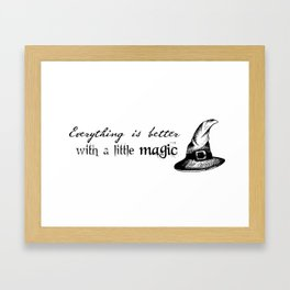 Just a little magic Framed Art Print