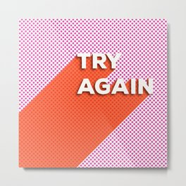 Try Again - modern typography with pink and coral Metal Print