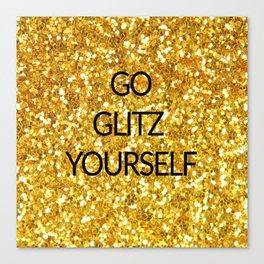 Go Glitz Yourself Canvas Print