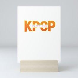 Kpop Is My Soul Korean Hangul Seoul Mini Art Print