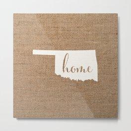 Oklahoma is Home - White on Burlap Metal Print