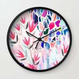 Be Brave, Be Kind Wall Clock