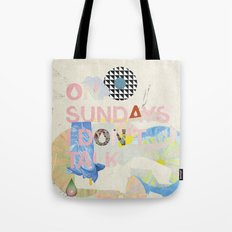 ON SUNDAYS I DON'T TALK Tote Bag