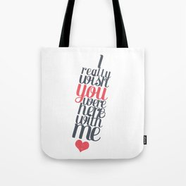 Here with me. Tote Bag