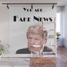 You Are Fake News Wall Mural