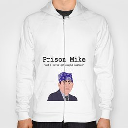 Prison Mike, The Office Hoody