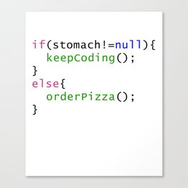 Funny code - Order Pizza Canvas Print