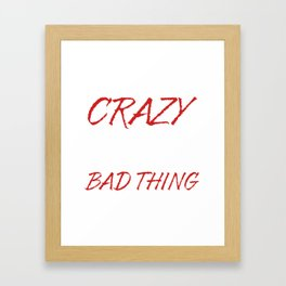 They Call Me Crazy Cow Lady Framed Art Print