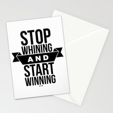Stop whining an start winning Stationery Cards