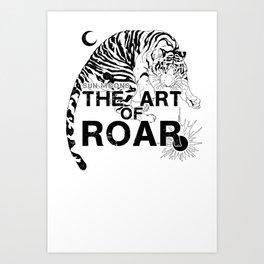 THE ART OF ROAR Art Print